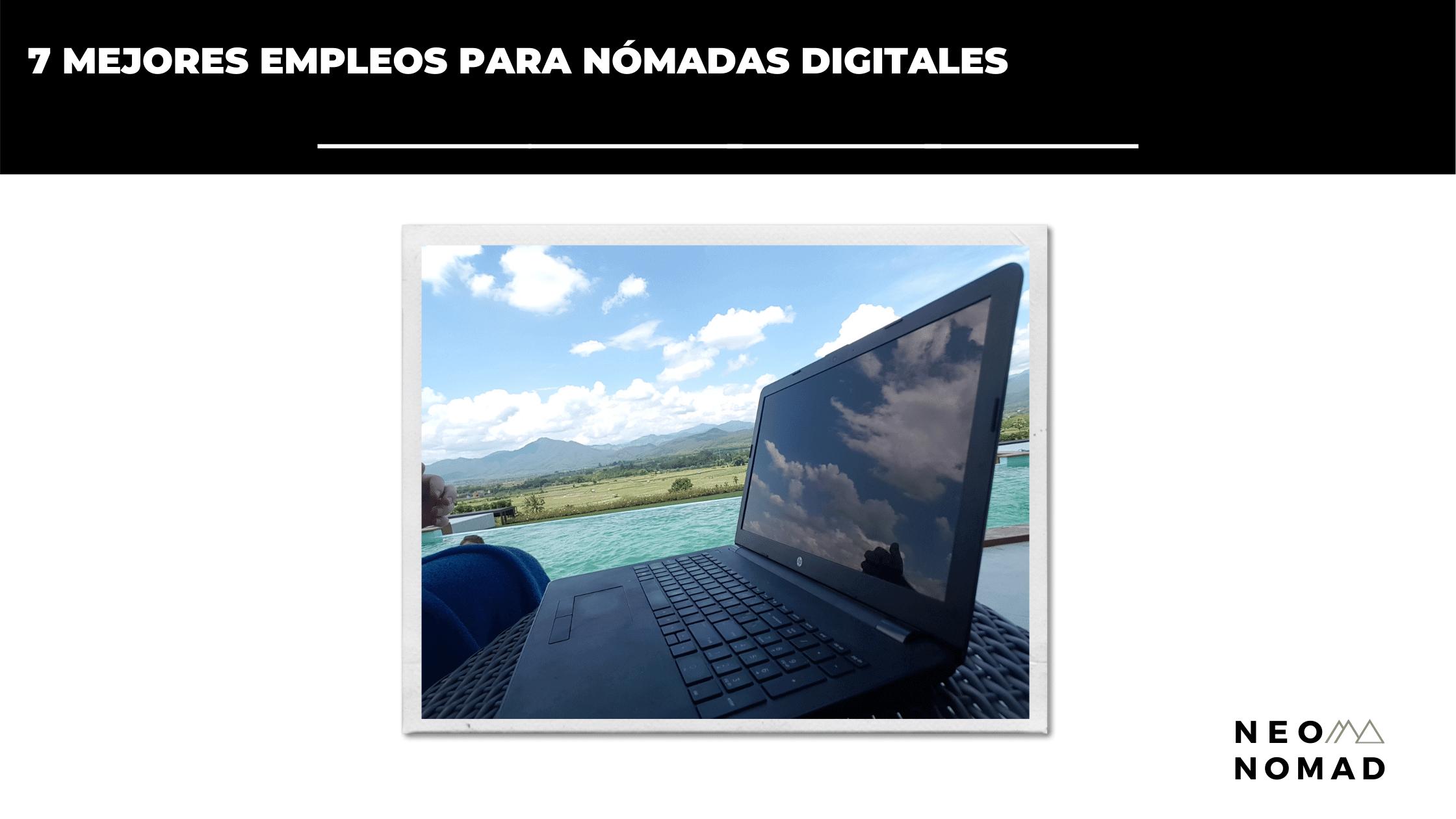 7 mejores empleos para nómadas digitales