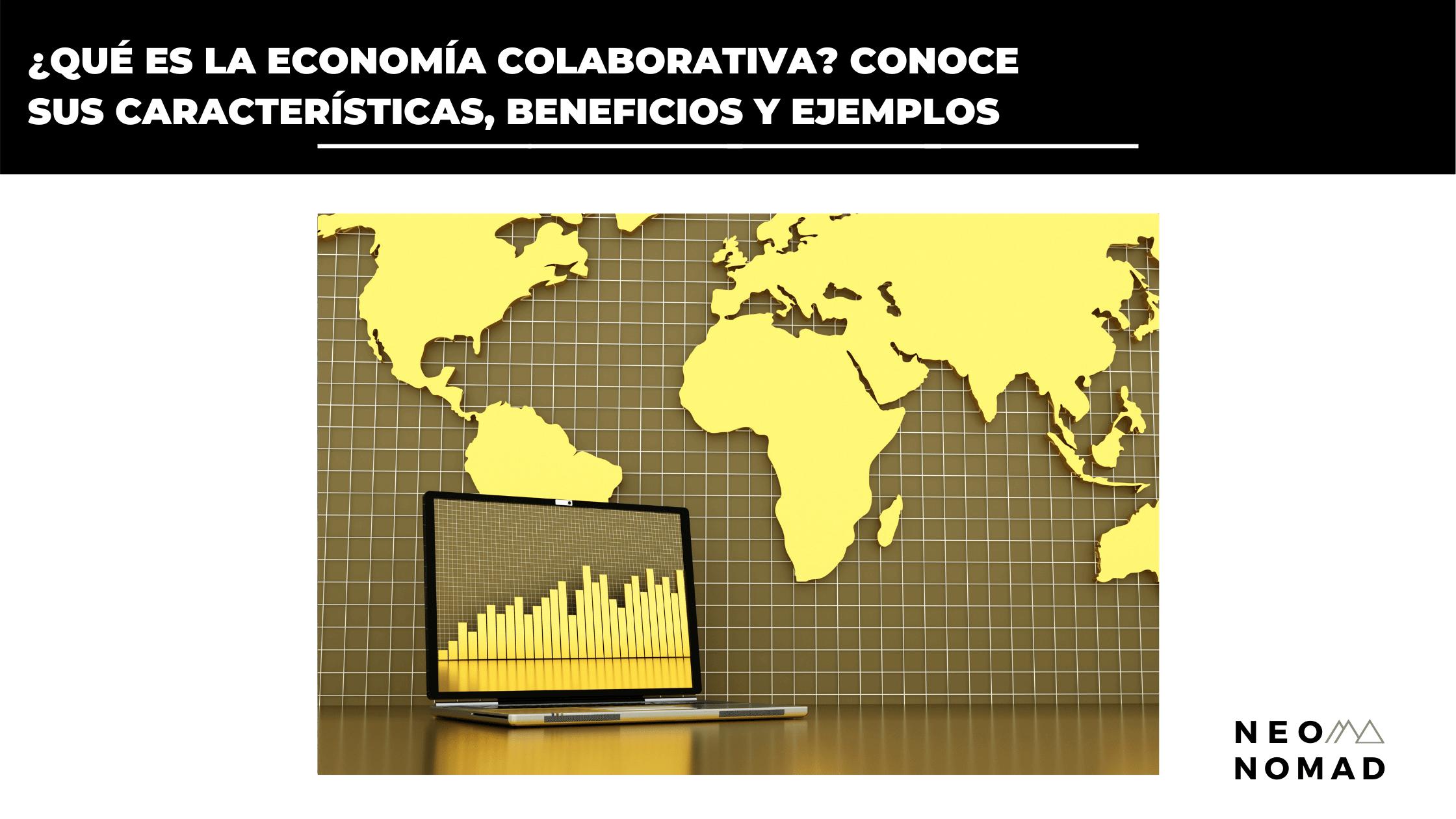 Economía Colaborativa - Nomadas digitales